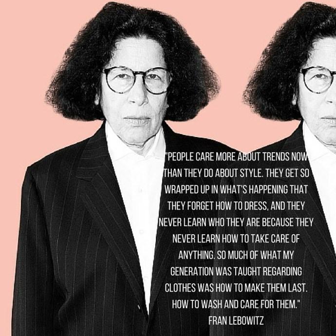 Fran Lebowitz Quote Elle