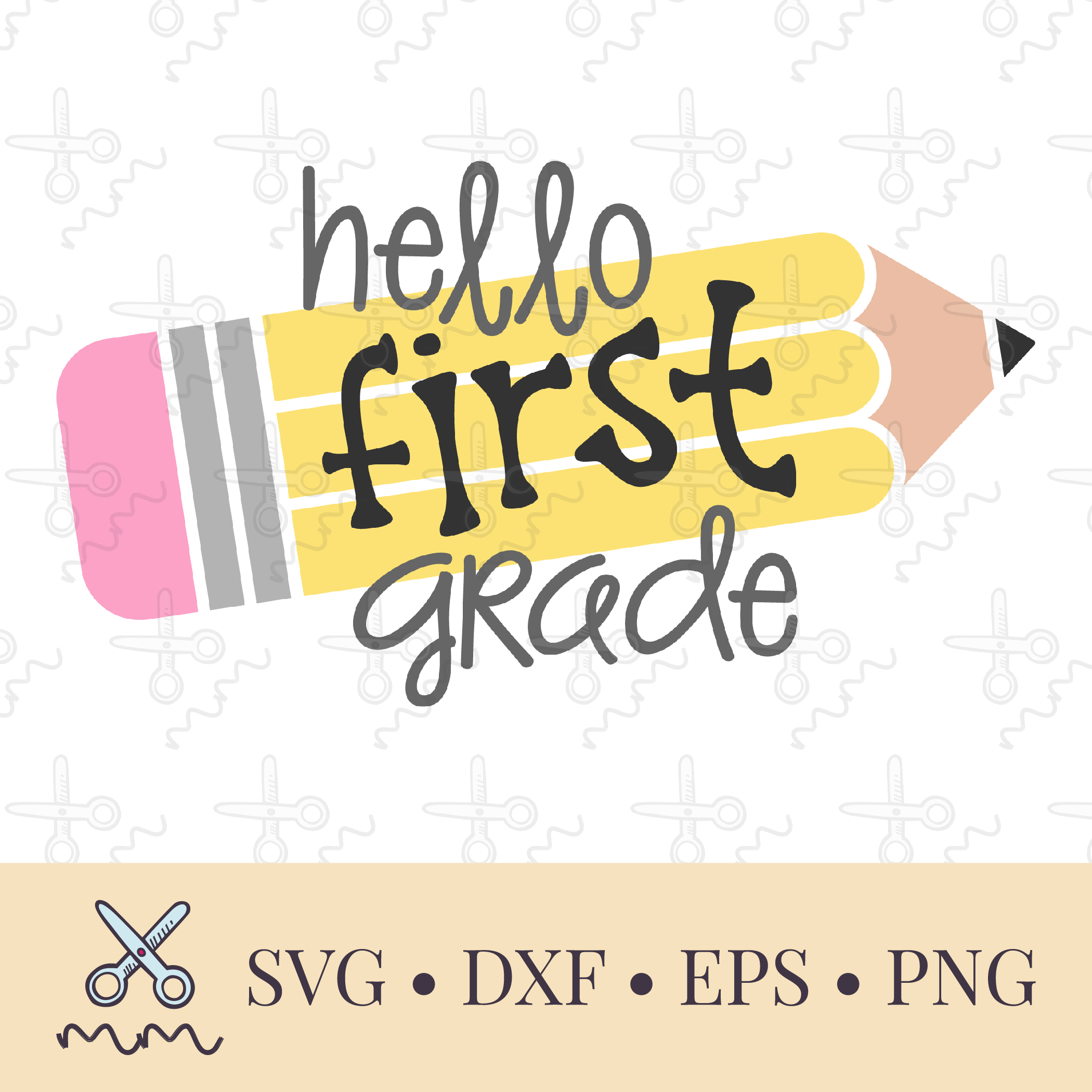 Hello First Grade Pencil Svg Back To School Svg The Modish Maker