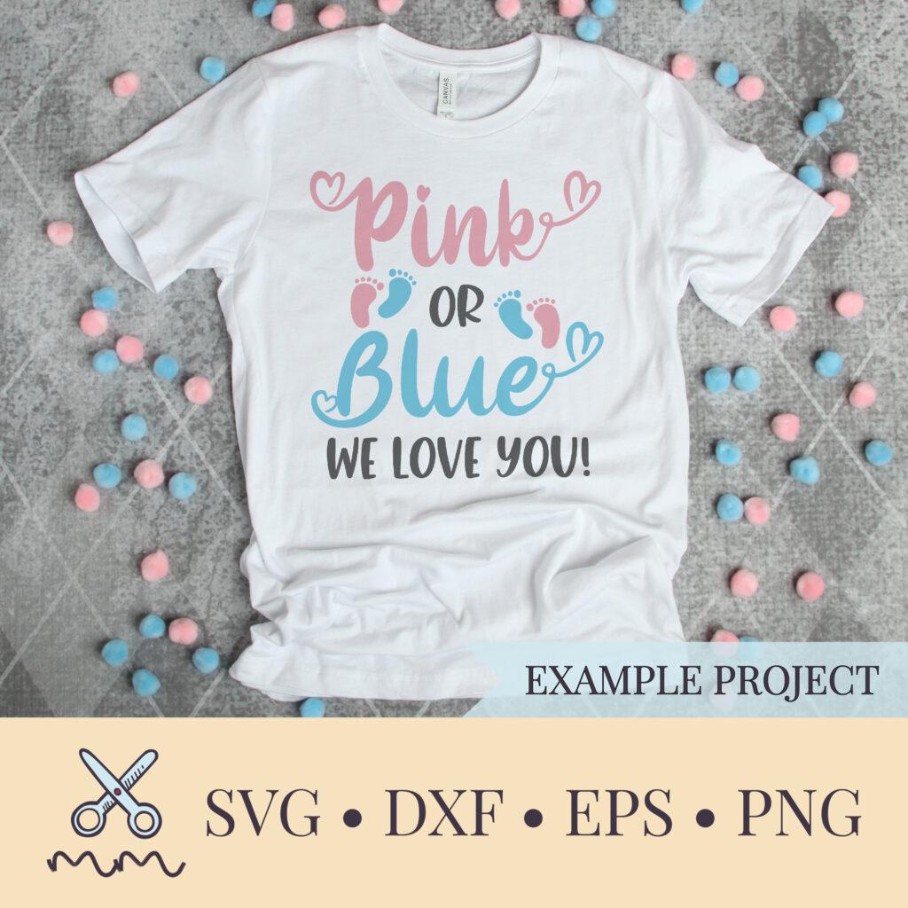 Download Pink or Blue We Love You SVG - Gender Reveal SVG - The ...
