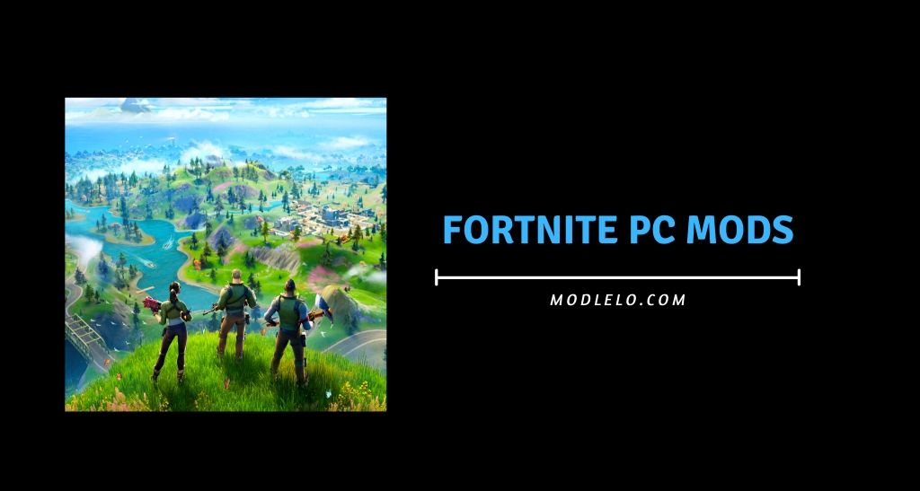 fortnite pc mods