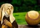 Sv. Rita – neoficiálna patrónka bejzbalu