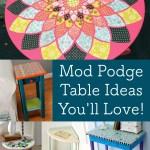 Mod Podge Table Ideas You Ll Love Mod Podge Rocks