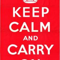 H ιστορία πίσω από το 'Keep Calm And Carry On'