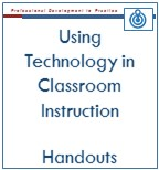Using Technology in Classroom Instruction Handouts
