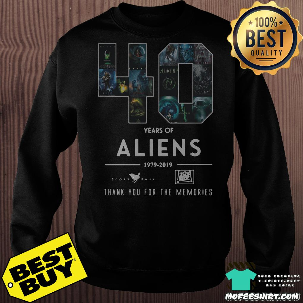 40 years of aliens 1979 2019 thank you for the memories sweatshirt 1 - 40 years of aliens 1979-2019 thank you for the memories shirt
