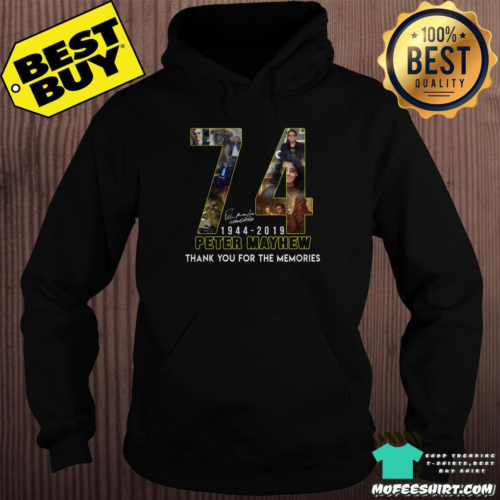 74 peter mayhew 1944 2019 thank you for the memories hoodie - 74 Peter Mayhew 1944 - 2019 thank you for the memories shirt