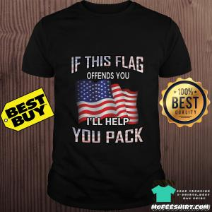 If this flag offends you I'll help you pack American shirt