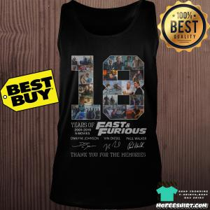 18 years of fast and furious 2001 2019 9 movies Dwayne Johnson Vin Diesel Paul Walker signature shirt