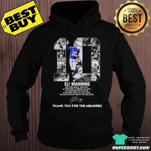 10 Eli Manning New York Giants 2004-2019 thank you for the memories signatures shirt