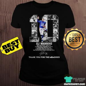 10 Eli Manning New York Giants 2004-2019 thank you for the memories signatures ladies tee