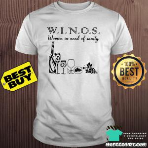 Winos Wine For Women In Need Of Sanity shirt