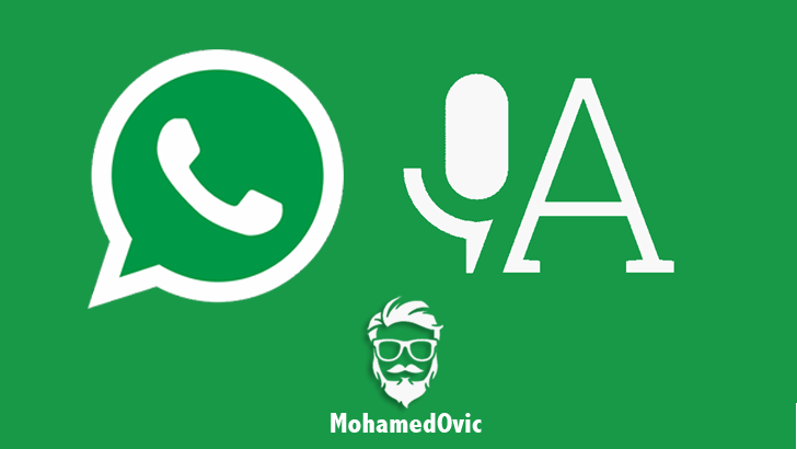 شرح كيفية تحويل رسائل تطبيق WhatsApp الصوتية إلى نصوص مكتوبة