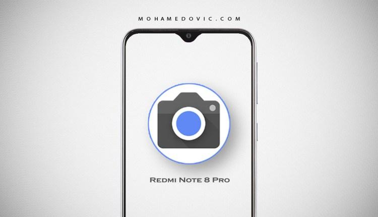 جوجل كاميرا شاومي ريدمي نوت 8 برو