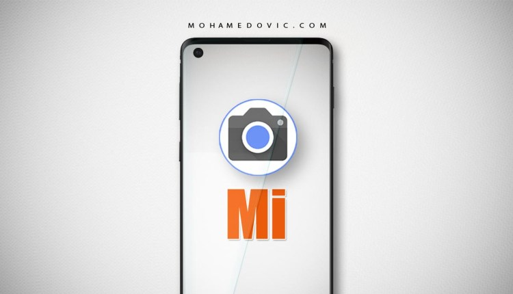 تحميل وتثبيت جوجل كاميرا apk لهواتف مي ريدمي بوكو بدون روت