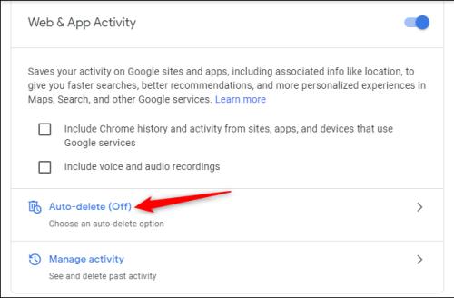 الضغط على Auto Delete من قسم Web & App Activity