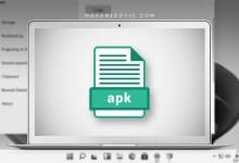 ما هي طريقة تثبيت ملفات apk على ويندوز 11