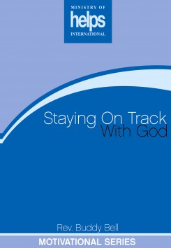Staying On Track with God