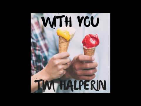 Tim Halperin - With You
