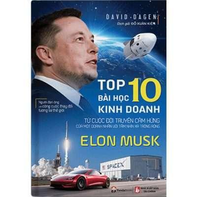 ELON MUSK – Top 10 Bài học kinh doanh