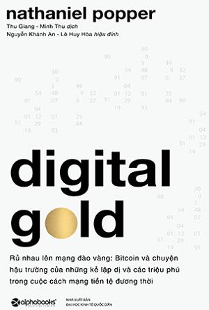 Digital Gold – Rủ Nhau Lên Mạng Đào Vàng