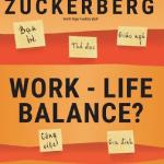 Work-Life Balance – Khi người trẻ cần cảm hứng và kế hoạch để theo đuổi sự nghiệp