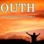 Bài thơ: TUỔI TRẺ – YOUTH của Samuel Ullman (1840-1925)