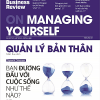 HBR On Managing Yourself – Quản Lý Bản Thân
