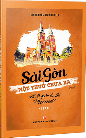 Sài Gòn một thuở chưa xa