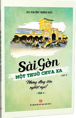 Sài Gòn một thuở chưa xa: Những đồng tiền nghiệt ngã
