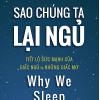 Sao chúng ta lại ngủ