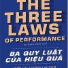 Ba Quy Luật Của Hiệu Quả – Viết Lại Tương Lai Cho Doanh Nghiệp Và Bản Thân
