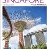 Cẩm Nang Du Lịch – Top 10 Singapore