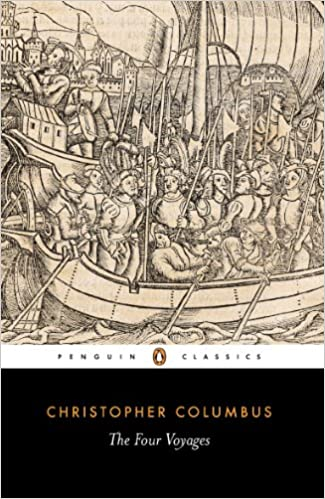 The Four Voyages of Christopher Columbus: Being His Own Log-Book, Letters and Dispatches with Connecting Narratives