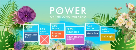 "plakat imprezy ""power of the long weekend"""