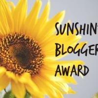 I was awarded the SUNSHINE BLOGGER AWARD