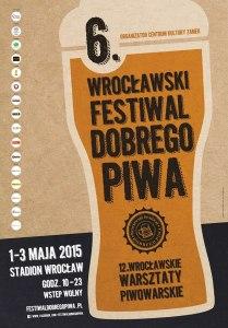 6. Wrocławski Festiwal Dobrego Piwa 2015 - plakat