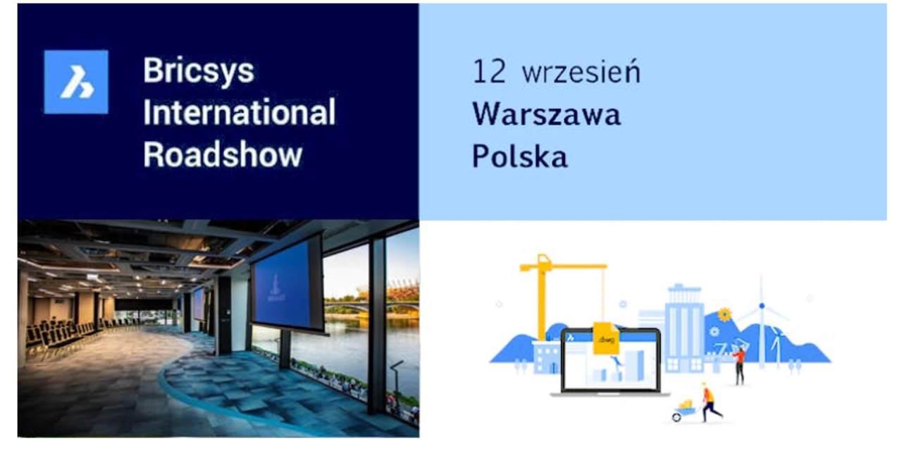 Bricsys Roashow w Warszawie. Spotkanie dla użytkowników rozwiązań CAD i BIM