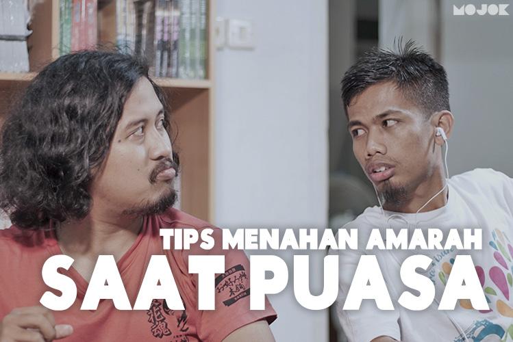 Tips Menahan Amarah Saat Puasa - MOJOK.CO