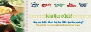 BUF Eclub Enroll2 01 300x107 Buy One Get One Free Buffet, Old Country, Ryans, Hometown, Fire Mountain and Country Buffet