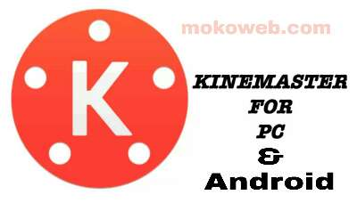 KineMaster app for android and PC