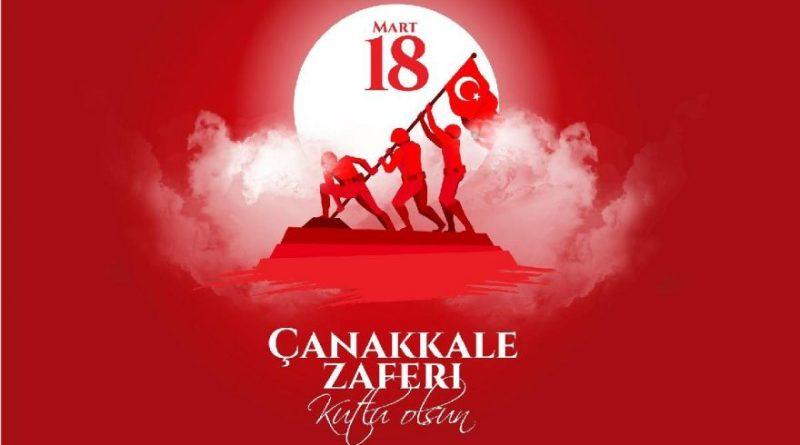 18 Mart Çanakkale Zaferi Kutlu Olsun !