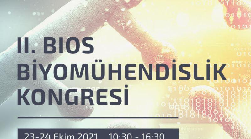 II.BIOS Biyomühendislik Kongresi