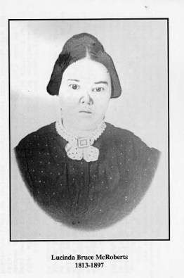 Lucinda Bruce McRoberts 1813-1897