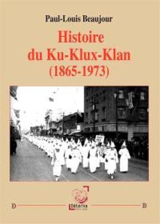 Histoire du Ku-Klux-Klan (1865-1973)
