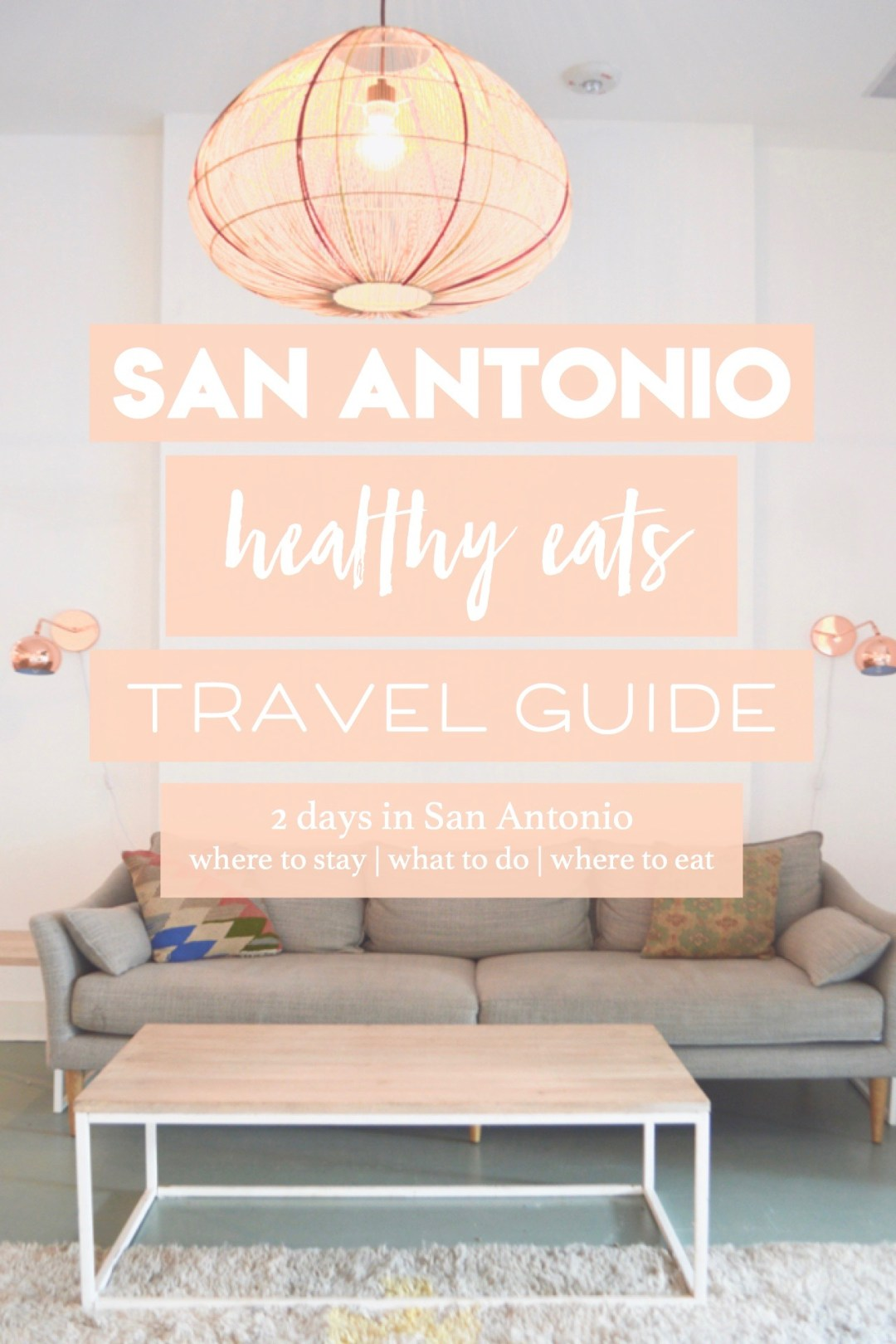 San Antonio healthy travel guide | where to stay, where to eat, what to do | gluten free, vegan, paleo, healthy restaurants
