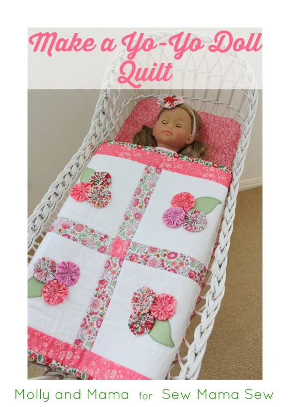 Make a Yo-Yo Doll Quilt - a tutorial by Molly and Mama for Sew Mama Sew