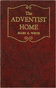 Inspired Quote of the Day: The Adventist Home