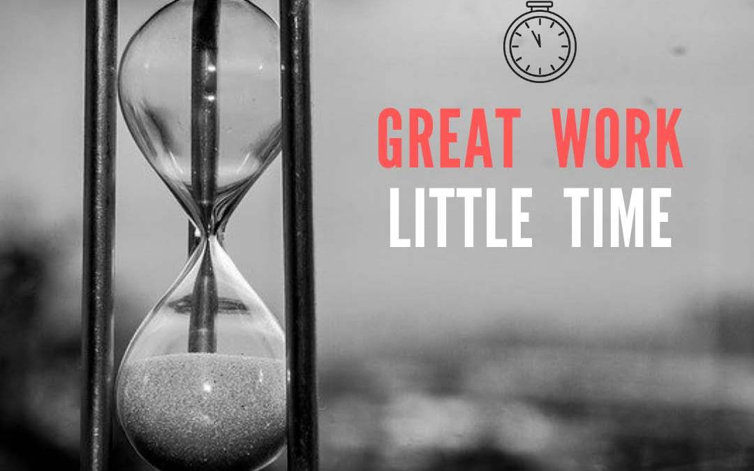 Protected: Lesson 1: Great Work / Little Time