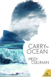 Carry the Ocean · Heidi Cullinan · Könyv · Moly