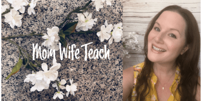 Mom Wife Teach